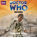 Doctor Who: Inferno by Terrance Dicks Audio Book CD