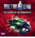 Doctor Who: The Coming of the Terraphiles by Michael Moorcock AudioBook CD