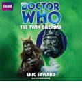 Doctor Who: The Twin Dilemma by Eric Saward AudioBook CD