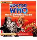 Doctor Who and the Dinosaur Invasion by Malcolm Hulke AudioBook CD