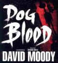 Dog Blood by David Moody AudioBook CD