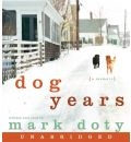 Dog Years by Mark Doty AudioBook CD