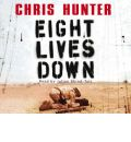 Eight Lives Down by Chris Hunter AudioBook CD