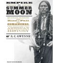 Empire of the Summer Moon by S.C. Gwynne AudioBook CD