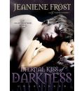 Eternal Kiss of Darkness by Jeaniene Frost AudioBook CD