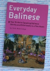 Everyday Balinese - Learn to Speak Balinese