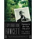 Exploration Fawcett by Lt P H Fawcett Audio Book Mp3-CD