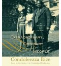 Extraordinary, Ordinary People by Condoleezza Rice AudioBook CD