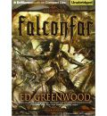 Falconfar by Ed Greenwood Audio Book CD