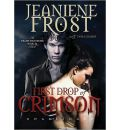 First Drop of Crimson by Jeaniene Frost Audio Book CD