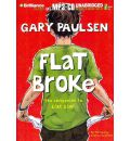 Flat Broke by Gary Paulsen AudioBook Mp3-CD