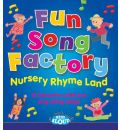 Fun Song Factory Nursery Rhyme Land by  Audio Book CD