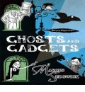Ghosts and Gadgets by Marcus Sedgwick Audio Book CD