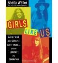 Girls Like Us by Sheila Weller AudioBook CD