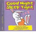 Good Night Sleep Tight by  AudioBook CD