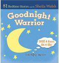 Goodnight Warrior by Sheila Walsh Audio Book CD