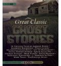Great Classic Ghost Stories by Authors Various AudioBook CD