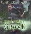 Halfway to the Grave by Jeaniene Frost AudioBook CD