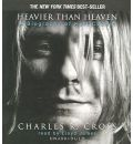 Heavier Than Heaven by Charles R Cross Audio Book CD