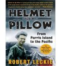 Helmet for My Pillow by Robert Leckie Audio Book Mp3-CD