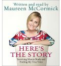 Here's the Story by Maureen McCormick AudioBook CD