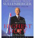 Highest Duty by Captain Chesley B Sullenberger AudioBook CD