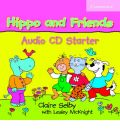 Hippo and Friends Starter Audio CD by Claire Selby AudioBook CD
