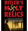 Hitler's Holy Relics by Sidney D. Kirkpatrick AudioBook CD