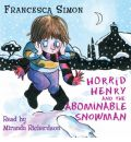 Horrid Henry and the Abominable Snowman by Francesca Simon AudioBook CD
