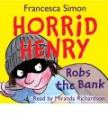 Horrid Henry Robs the Bank by Francesca Simon Audio Book CD