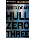 Hull Zero Three by Greg Bear Audio Book Mp3-CD
