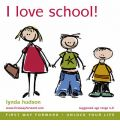 I Love School by Lynda Hudson Audio Book CD