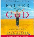 I Thought My Father Was God by Paul Auster AudioBook CD