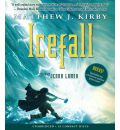 Icefall by Matthew Kirby AudioBook CD