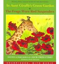 In Aunt Giraffe's Green Garden & the Frogs Wore Red Suspenders by Jack Prelutsky AudioBook CD