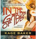 In the Garden of Iden by Kage Baker AudioBook CD