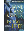 In Too Deep by Jayne Ann Krentz Audio Book Mp3-CD