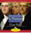 Inventing a Nation by Gore Vidal Audio Book CD