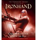 Ironhand by Charlie Fletcher Audio Book CD