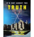 It's Not About the Truth by Don Yaeger AudioBook CD