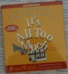 It's All Too Much - Peter Walsh - AudioBook CD