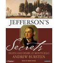 Jefferson's Secrets by Andrew Burstein Audio Book CD