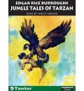 Jungle Tales of Tarzan by Edgar Rice Burroughs Audio Book CD