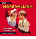 Just William: More William by Richmal Crompton AudioBook CD