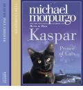 Kaspar by Michael Morpurgo Audio Book CD