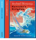 Kensuke's Kingdom: Complete & Unabridged by Michael Morpurgo AudioBook CD
