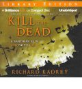 Kill the Dead by Richard Kadrey Audio Book CD