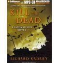 Kill the Dead by Richard Kadrey AudioBook Mp3-CD