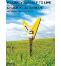 Killing Yourself to Live by Chuck Klosterman AudioBook Mp3-CD