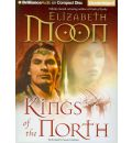 Kings of the North by Elizabeth Moon AudioBook CD